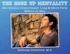 hooking up casual sex long and short term effects on men Anthony Gutierrez