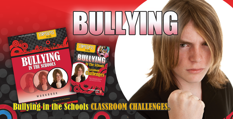 StressLess with Bullying in the School - $95