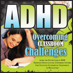 Parenting Teacher ADHD Tips Solutions for the Classroom and Home Expert Jim West