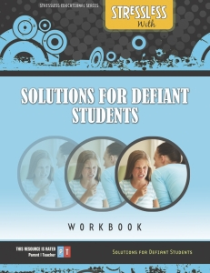 Parent Solutions Workbook for Defiant Stubborn Children and Teenagers