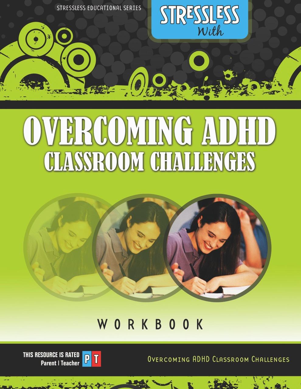 ADHD Video Parent Tips Program Children Teens and Teachers Workbook