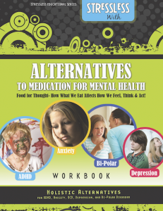 Guide to Alternative Treatments for ADHD, Anxiety, Bipolar & Depression without Medication with Family Expert Jim West, Licensed Mental Health Counselor