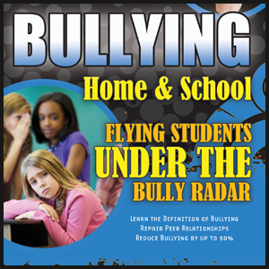 Bullying Tips for Parents and Students to Fly Under the Bully Radar | Bully Expert Jim West, MA, LMHC