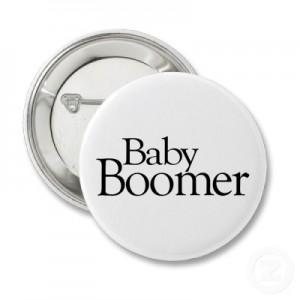 baby_boomer_button-p145412973422637422z745k_400