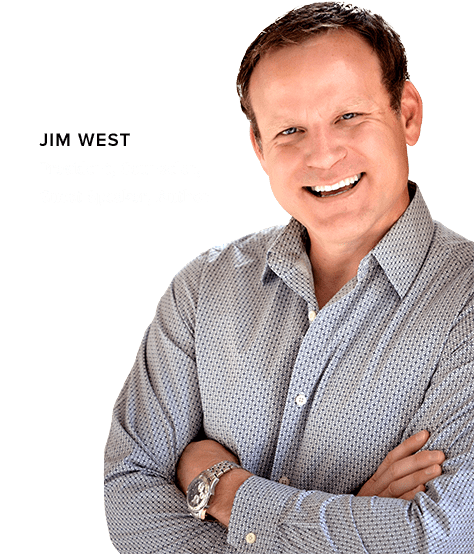 Smiling photo of Jim West: President, Counselor, Guest Speaker & Author