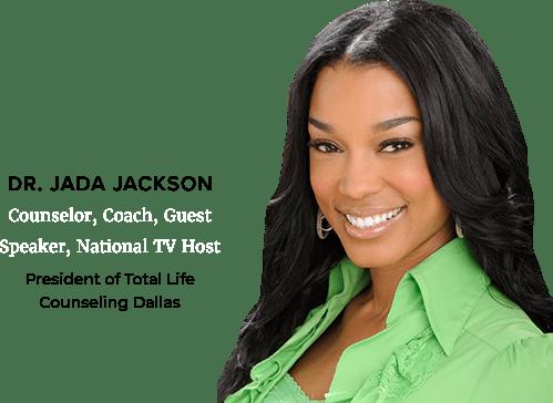 Dr Jada Jackson, President Total Life Counseling Dallas